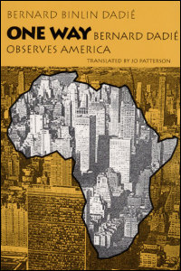 Cover for DADIÉ: One Way: Bernard Dadie Observes America. Click for larger image