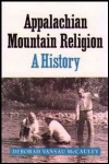 link to catalog page MCCAULEY, Appalachian Mountain Religion