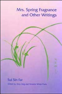 Cover for SUI SIN FAR: Mrs. Spring Fragrance and Other Writings