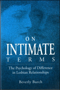 Cover for BURCH: On Intimate Terms: The Psychology of Difference in Lesbian Relationships. Click for larger image