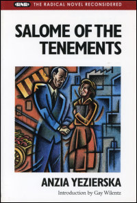 Cover for YEZIERSKA: Salome of the Tenements. Click for larger image