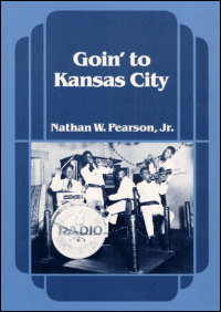 Cover for PEARSON: Goin' to Kansas City. Click for larger image