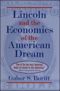 Lincoln and the Economics of the American Dream - Cover