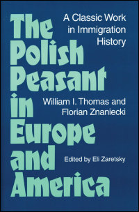 Cover for THOMAS: The Polish Peasant in Europe and America: A Classic Work in Immigration History. Click for larger image