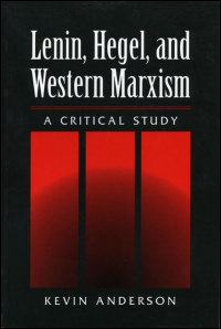 Lenin, Hegel, and Western Marxism - Cover