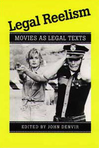 Cover for DENVIR: Legal Reelism: Movies as Legal Texts
