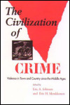 link to catalog page JOHNSON, The Civilization of Crime