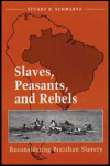 link to catalog page, Slaves, Peasants, and Rebels