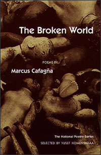 Cover for CAFAGNA: The Broken World: Poems