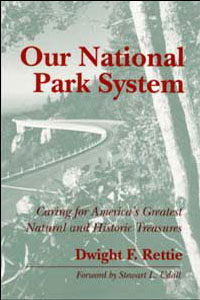 Cover for RETTIE: Our National Park System: Caring for America's Greatest Natural and Historic Treasures