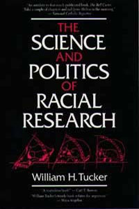 Cover for TUCKER: The Science and Politics of Racial Research