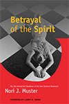 link to catalog page MUSTER, Betrayal of the Spirit