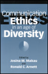link to catalog page MAKAU, Communication Ethics in an Age of Diversity