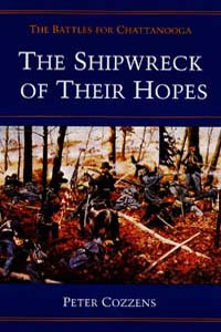 Cover for COZZENS: The Shipwreck of Their Hopes: The Battles for Chattanooga