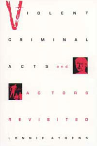 Cover for ATHENS: Violent Criminal Acts and Actors Revisited