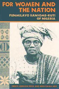 Cover for JOHNSON-ODIM: For Women and the Nation: Funmilayo Ransome-Kuti of Nigeria