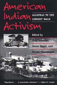 Cover for JOHNSON: American Indian Activism: Alcatraz to the Longest Walk