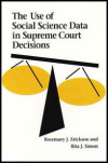 link to catalog page ERICKSON, The Use of Social Science Data in Supreme Court Decisions