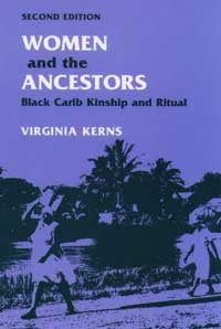 Cover for KERNS: Women and the Ancestors: Black Carib Kinship and Ritual