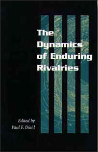 The Dynamics of Enduring Rivalries - Cover