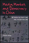 link to catalog page, Media, Market, and Democracy in China
