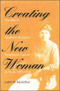 Woman reformers in creating the new woman a book by judith n mcarthur