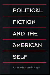 Political Fiction and the American Self - Cover