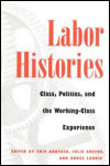 link to catalog page, Labor Histories