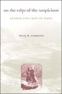 Cover for CAMERON: On the Edge of the Auspicious: Gender and Caste in Nepal
