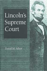 Cover for SILVER: Lincoln's Supreme Court. Click for larger image