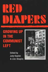Cover for KAPLAN: Red Diapers: Growing Up in the Communist Left