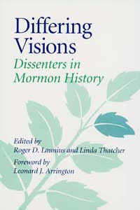Cover for LAUNIUS: Differing Visions: Dissenters in Mormon History