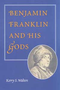 Benjamin Franklin and His Gods - Cover