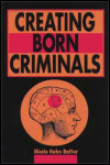 link to catalog page, Creating Born Criminals