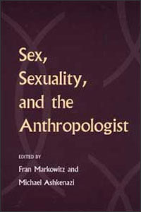 Sex, Sexuality, and the Anthropologist - Cover