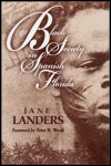 link to catalog page LANDERS, Black Society in Spanish Florida