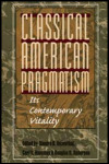 link to catalog page ROSENTHAL, Classical American Pragmatism