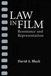 Cover for BLACK: Law in Film: Resonance and Representation