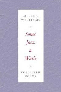 Cover for WILLIAMS: Some Jazz a While: Collected Poems