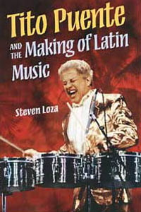 Cover for LOZA: Tito Puente and the Making of Latin Music