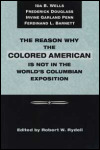 link to catalog page RYDELL, The Reason Why the Colored American Is Not in the World's Columbian Exposition
