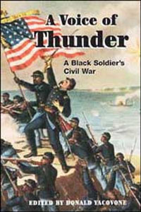 Cover for YACOVONE: A Voice of Thunder: A Black Soldier's Civil War