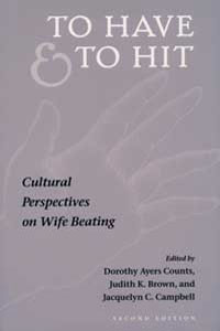 Cover for COUNTS: To Have and To Hit: Cultural Perspectives on Wife Beating