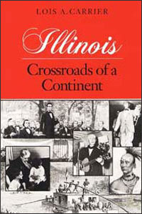 Cover for CARRIER: Illinois: Crossroads of a Continent