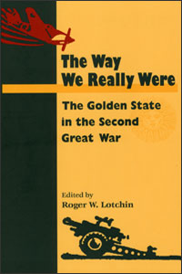Cover for LOTCHIN: The Way We Really Were: The Golden State in the Second Great War