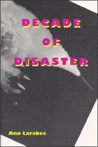 Cover for LARABEE: Decade of Disaster