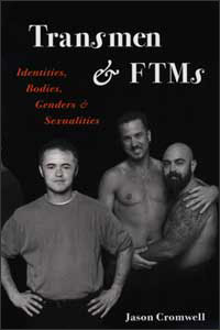Cover for CROMWELL: Transmen and FTMs: Identities, Bodies, Genders, and Sexualities