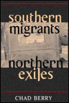 link to catalog page, Southern Migrants, Northern Exiles