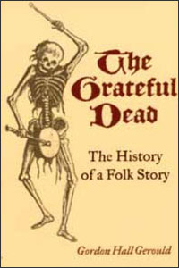Cover for GEROULD: The Grateful Dead: The History of a Folk Story