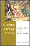 link to catalog page, A Prelude to Biblical Folklore